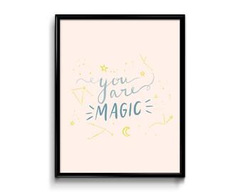 You Are Magic Art Print - 8x10 - baby room art print