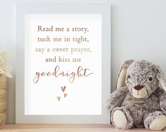 Read Me A Story, Tuck Me In Tight, Say A Sweet Prayer & Kiss Me Goodnight. Real Foil Print. Homemade Gift. New Baby, Nursery Decor