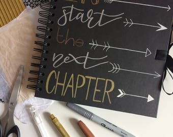 "Let's Start the Next Chapter - Hand lettered/drawn 8x8"" Black Scrapbook/Wedding Book / Gift Idea / Bride and Groom"