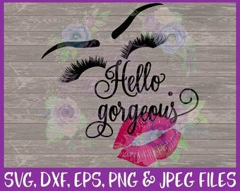 Hello Gorgeous SVG Makeup SVG Makeup Brush Holder SVG Beauty Svg Makeup Svg Pretty Svg Vector Cut File Png Dxf Jpg File Digital Download