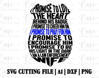 Police Wife SVG Cutting FIle, AI, Dxf and PNG   Instant Download   Cricut and Silhouette   Cop   Police   Back the Blue   Blue Lives Matter
