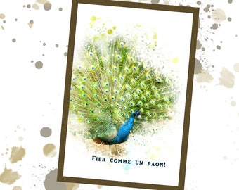 Peacock, Fier comme un paon, Artistic picture, Poster, To print, Instant download, Peacock feather, home decoration, bedroom, living room
