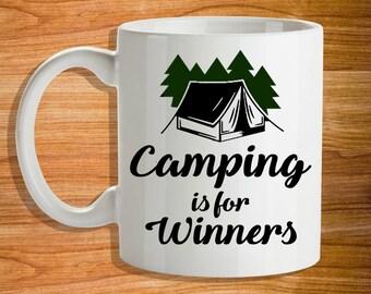 Camping is for Winners Mug - Custom Mug - Camping Gift - Coffee Mug Funny - Camping Gear - Funny Mugs - Camping Mug
