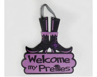 Welcome my Pretties sign - Halloween Witch sign - witch decor - Halloween decor -upcycled Halloween sign  # 96