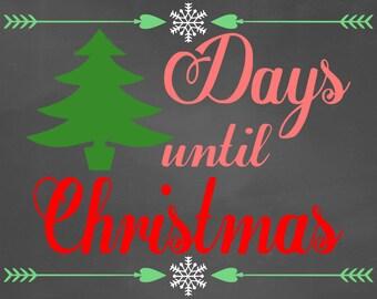 Christmas Countdown-SVG-Christmas Tree Svg-Christmas Svg-Santa Svg-Days Until Christmas Svg-Winter Svg-Merry Christmas Svg-Christmas File