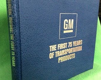 Automotive History | GM The First 75 Years of Transportation Products | 1983 | Free Shipping