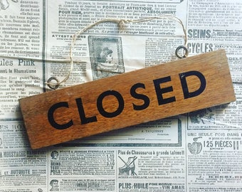 "Vintage trade door sign: ""CLOSED"". Wooden. Vintage. 1950's."