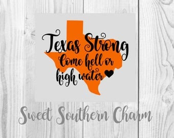 texas strong svg - svg file - svg files - texas files - texas svg - state svg - hurricane svg - hell or high water - svgs