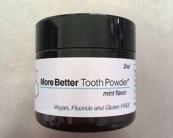 More Better Tooth Powder
