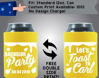 Bachelor Party Let's Toast To NAME Collapsible Neoprene Bachelor Party Can Cooler Double Side Print (Bach94)