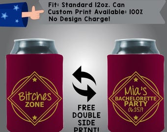 Bitches Zone Name's Bachelorette Party Date Burgundy Collapsible Neoprene Bachelorette Party Can Cooler Double Side Print (Bachelorette18)