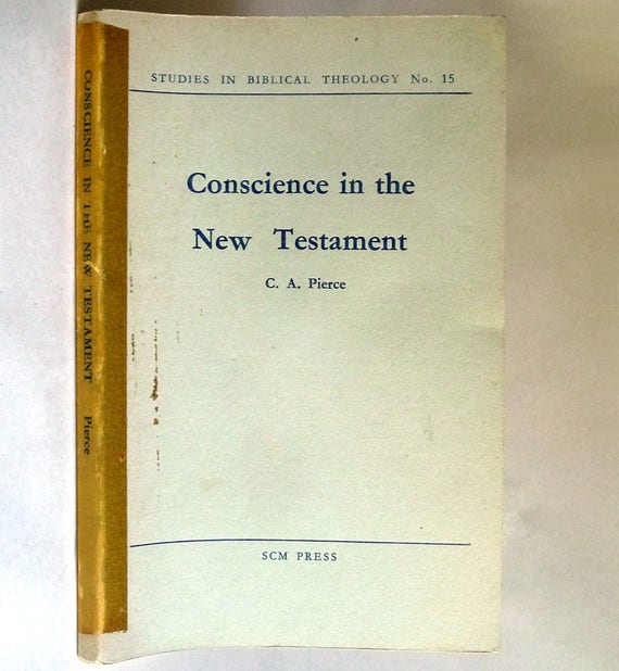 Conscience in the New Testament (Studies in Biblical Theology #15) 1955 by C.A. Pierce - Catholic Religious Studies