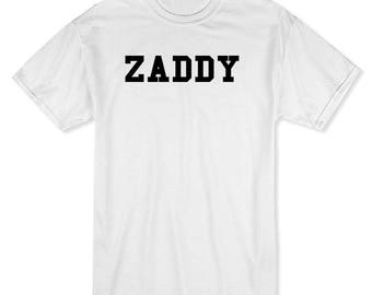 Zaddy AF And You Know It Men's White T-shirt