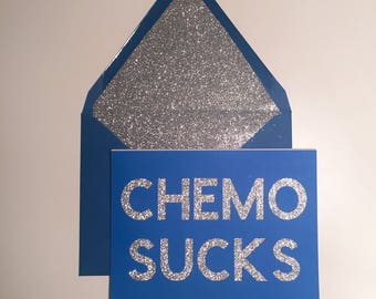 Chemo sucks // Custom encouragement card