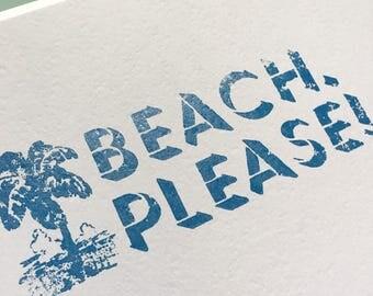 Beach, Please! Print