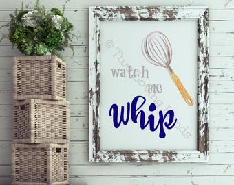 watch me whip, kitchen quotes, kitchen decor, music quotes, Silento, nae nae