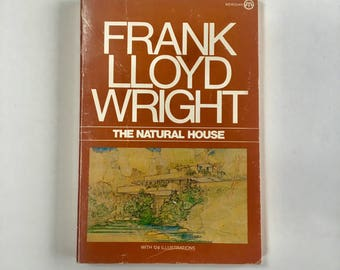 Frank Lloyd Wright / The Natural House / Vintage Architecture Book
