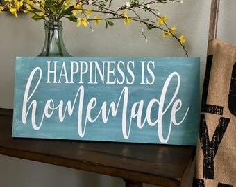 Happiness is Homemade -  Farmhouse Decor Sign with Customized Colors, and a  touch of distressed feel