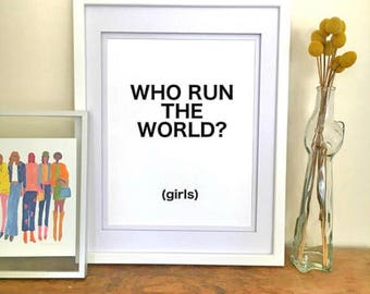 Who Run the World Girls  - Feminist Poster Beyonce Poster Beyonce Print Feminist Gift Beyonce Art Beyonce Gift Lyric Poster Typography Print