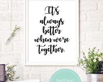 Jack Johnson Lyrics | Better Together Lyrics | Song Lyric Printable | It's always better when we're together.