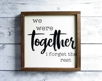 We Were Together I Forget the Rest | Walt Whitman Quote