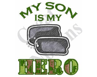 My Son Is My Hero - Machine Embroidery Design