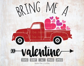 Bring Me a Valentine Old Truck - Cut File/Vector, Silhouette, Cricut, SVG, PNG, Clip Art, Download, Holidays, Love, Hearts, Valentine's Day