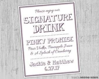 Signature Drink Sign Printable - Digital Download - Wedding Bar Sign - Custom Wedding Sign - Wedding Drink Sign - Wedding Printable