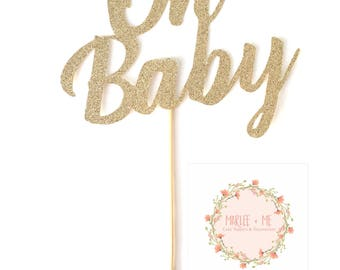 Oh Baby Cake Topper, Baby shower, celebration