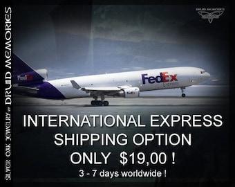 International EXPRESS shipping option - 3- 7 days worldwide!