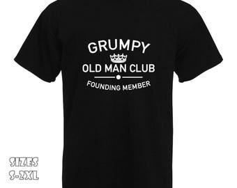 Grumpy Old Man Club T-Shirt | Fathers Day present, Dad Present, Grumpy Old Man, founding member tShirt