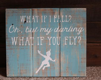 What if I fall rustic sign