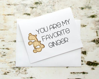 Greeting Card - You Are My Favorite Ginger