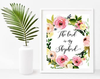 Bible Verse Wall Art, The Lord Is My Shepherd, Psalm 23 1, Scripture Print, Bible Quote Print,Christian Prints, Instant Download, Wall Decor