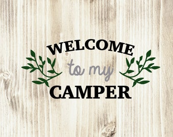 Welcome to My Camper Wall Decal