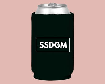 SSDGM (In A Frame) | Drink Cozie