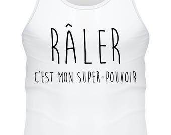 T-shirt blanc- Raler c'est mon super pouvoir F-WD-001