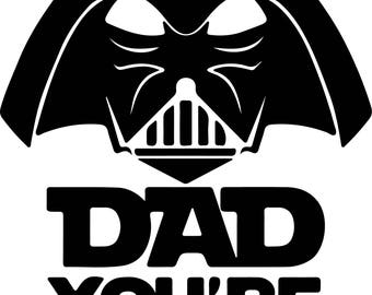 You are my father Svg Files Silhouettes Dxf Files Cutting files Cricut Silhouette