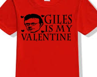 Buffy the Vampire Slayer Giles Sunnydale Valentine's Day True Love T Shirt Clothes Many Sizes Colors Custom Horror Halloween Merch Massacre
