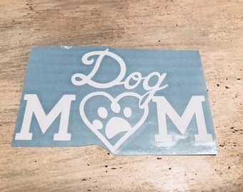 Dog Mom Decal | Heart | Paw Print | Dog Love | Car Decal | Car Sticker | Vinyl Decal | Personalize any surface
