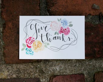 Give Thanks - watercolor florals (4x6 in)