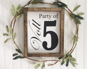 Party of 5 Custom Sign