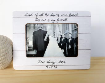 Father of the Bride Frame Of All the Dances We've Shared Frame Gift Father of the bride Gift from Daughter Thank you frame