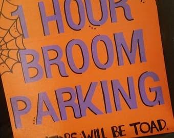 Halloween Witch Broom Parking Sign, Outdoor/Indoor Sign,