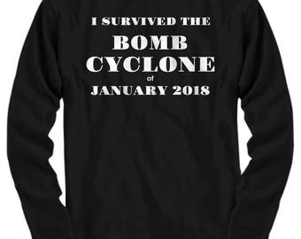 "Bomb Cyclone T-Shirt - ""I Survived The Bomb Cyclone of January 2018""  5 Colors! Long Sleeve. Adult Sizes"