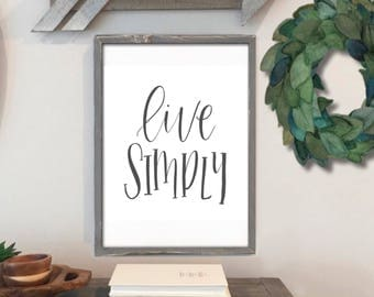 Live Simply - Hand Lettered Print