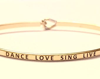 Inspired bangle bracelet (dance love sing live )