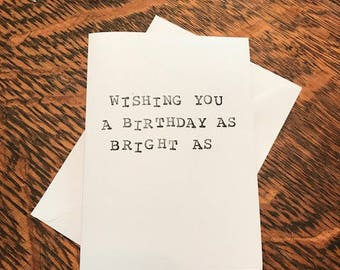 Hand-stamped. Eco-conscious. 100% Unfiltered Greeting Card.