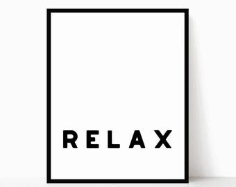 Relax Printable - Relax Sign - Modern Bedroom Decor - Modern Printable - Minimalist Quote Art - Minimalist Poster - Modern Bedroom Wall Art