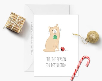 Cat Christmas Card | 'Tis the Season for Destruction | Cute Card | Cat Lover Card | Cat Gift | Holiday Card | Funny Christmas | GCXCA607